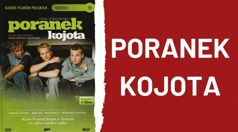 PORANEK KOJOTA 🔹 CAŁY FILM 🔹 FULL HD 🔹 2001 🔹