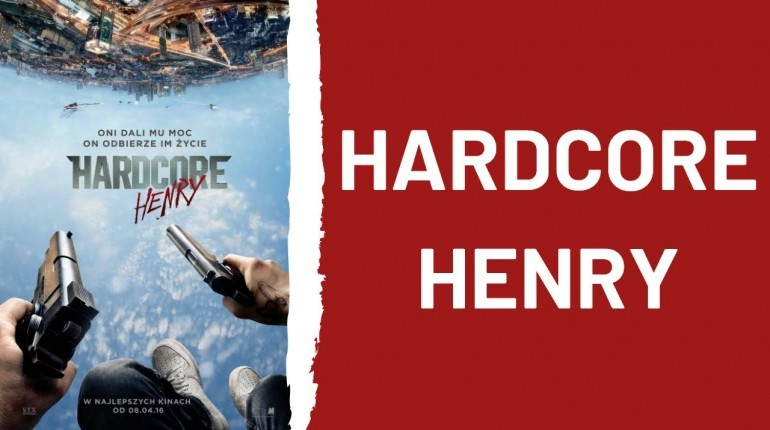 HARDCORE HENRY 🔹 CAŁY FILM 🔹 FULL HD 🔹 2015 🔹 LEKTOR PL 🔹