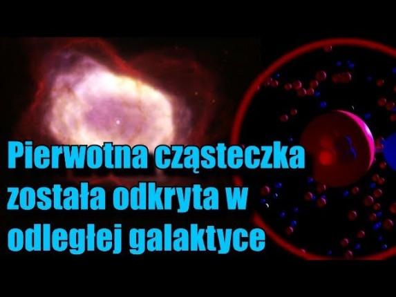 Odnaleziono naturalny wodorek helu – pierwszą cząsteczkę po Wielkim Wybuchu!