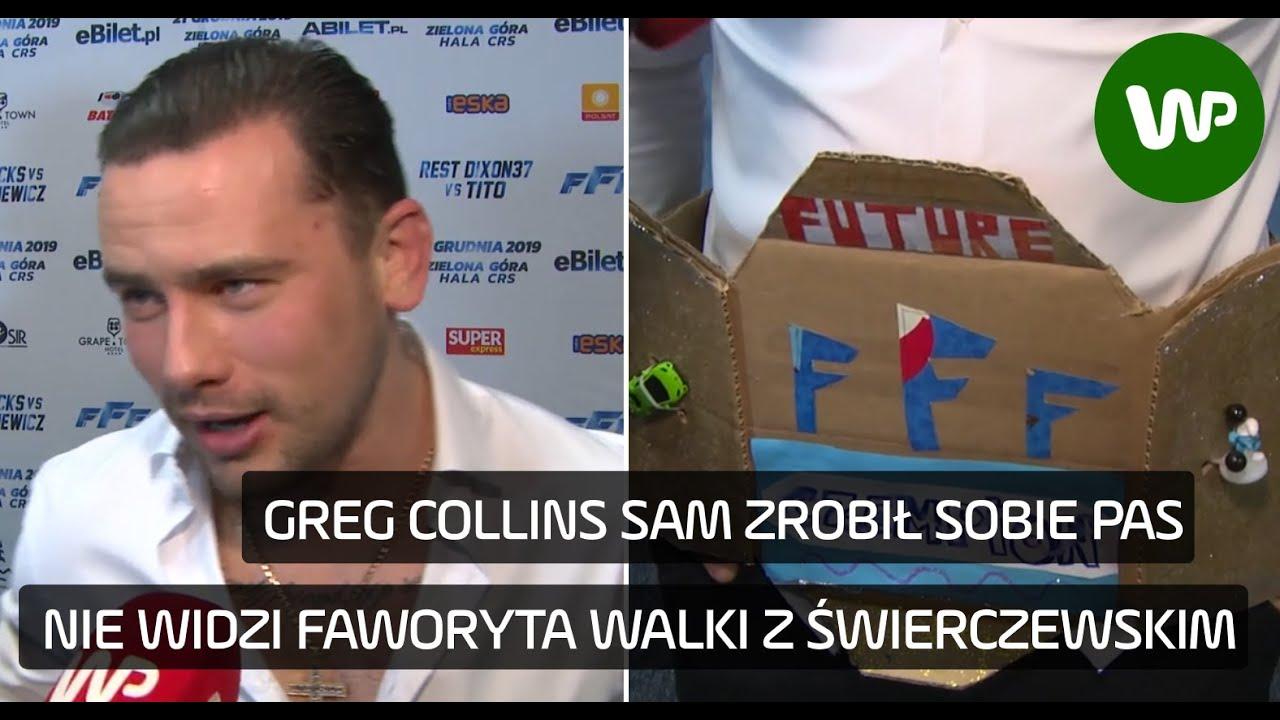 """FFF. Collins spokojny przed walką z Świerczewskim. """"Nie ma faworyta"""""""