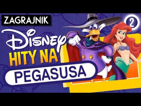 Hity Disneya na PEGASUSA