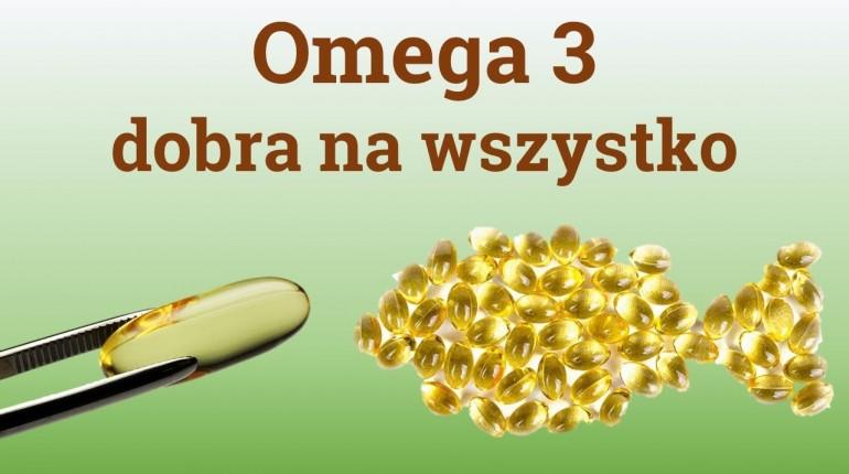 Omega 3 - dlaczego jest taka dobra i w jakich produktach się znajduje?