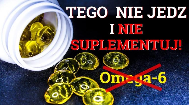 Omega 6. Jakich produktów z Omega 6 nie powinieneś jeść?