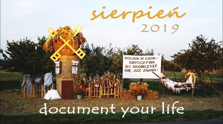 SIERPIEŃ'19 - Document Your Life #4