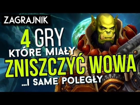 Te gry miały ZNISZCZYĆ World of Warcraft