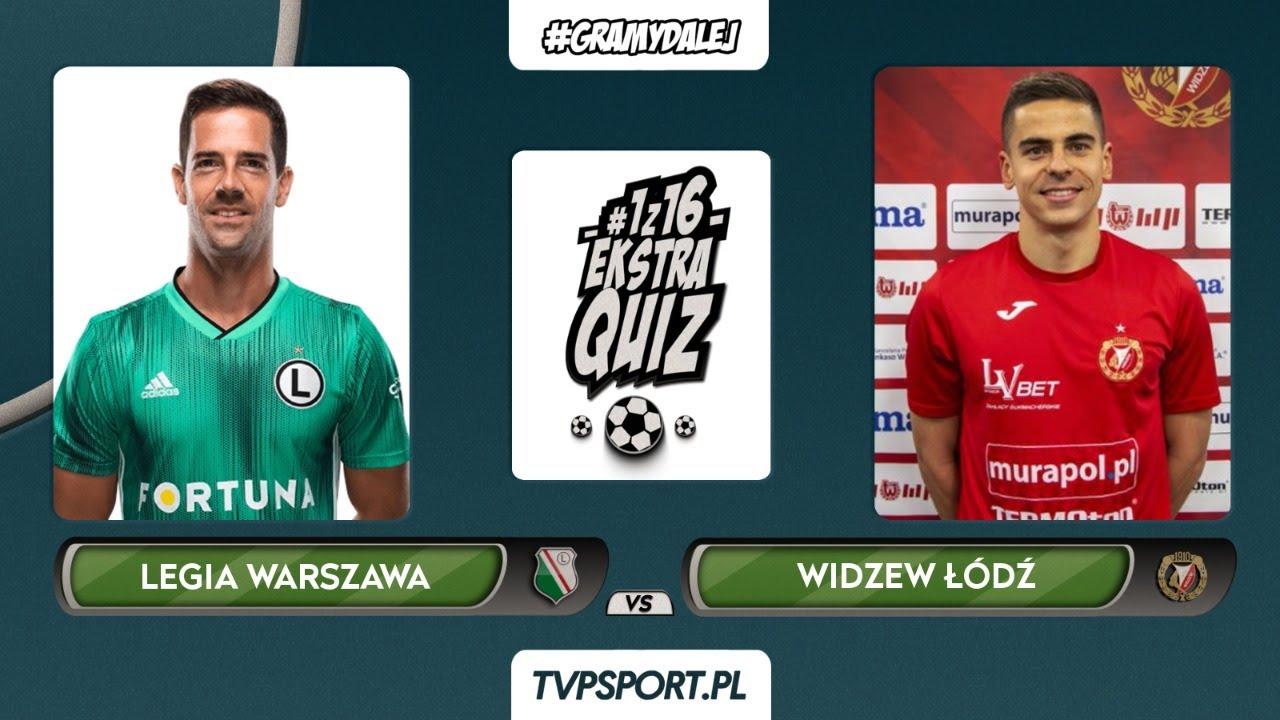 #1z16 Ekstraquiz: Legia Warszawa (Inaki Astiz) - Widzew Łódź (Łukasz Turzyniecki) | 1/8 finału