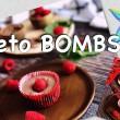 ?KETO? bomby tłuszczowe (FAT BOMBS) - przepisy ketogeniczne