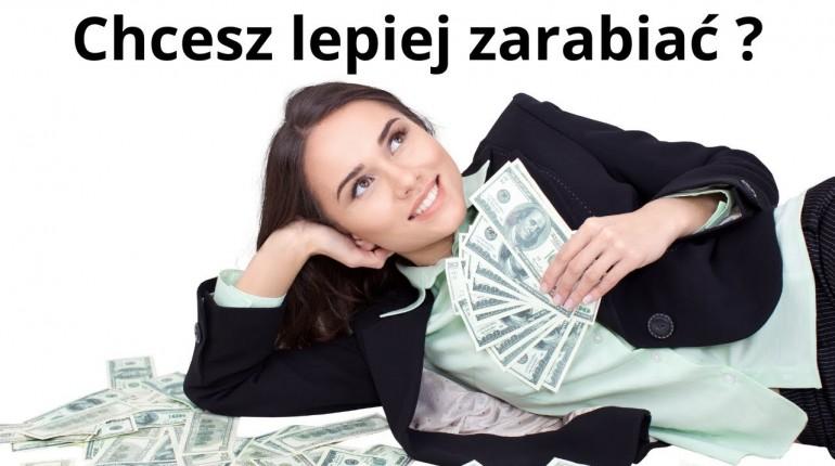 Chcesz lepiej zarabiać ? Zobacz to