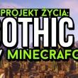 Jak jeden Polak zrobił Gothica 2 w Minecrafcie