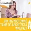 Jak przygotować zapytanie do architekta wnętrz?