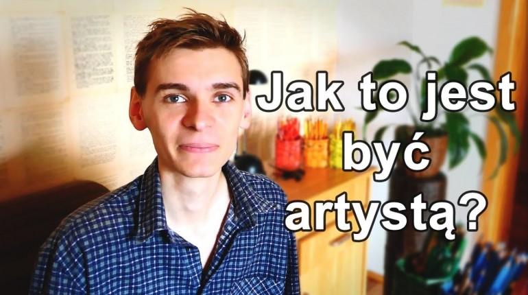 Jak to jest być artystą?