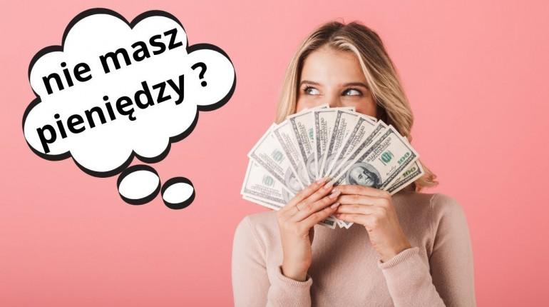 Nie masz pieniędzy? Zobacz dlaczego