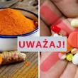 Nie mieszaj kurkumy z TYMI lekami! To może być bardzo niebezpieczne!