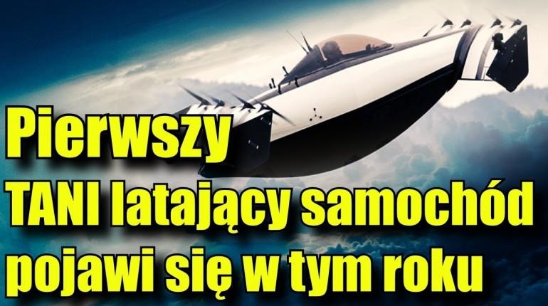Pierwszy latający samochód wkrótce trafi do sprzedaży i nie wymaga nawet licencji pilota!