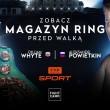 """Magazyn """"Ring TVP Sport"""". Ostatnie odliczanie przed Whyte vs Powietkin!"""